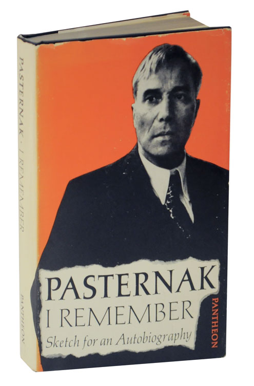 I Remember: Sketch for an Autobiography. Boris PASTERNAK.