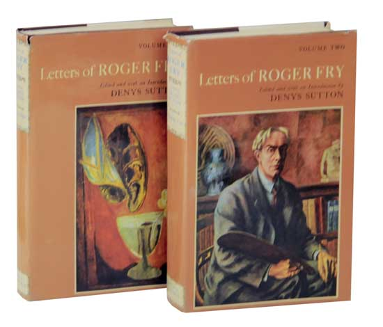 Letters of Roger Fry - Volume One & Two. Roger FRY, Denys Sutton.
