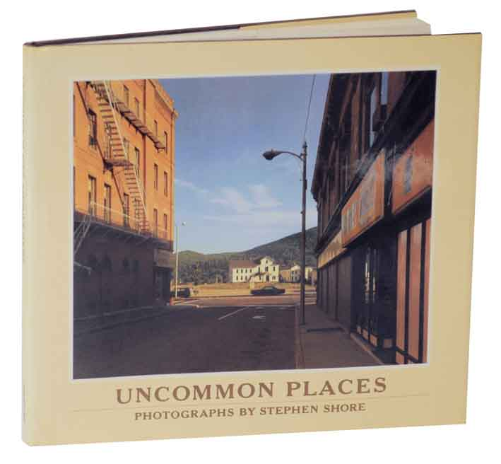 Uncommon Places. Stephen SHORE.