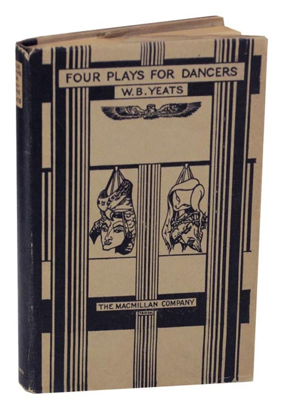 Four Plays For Dancers. William Butler YEATS.