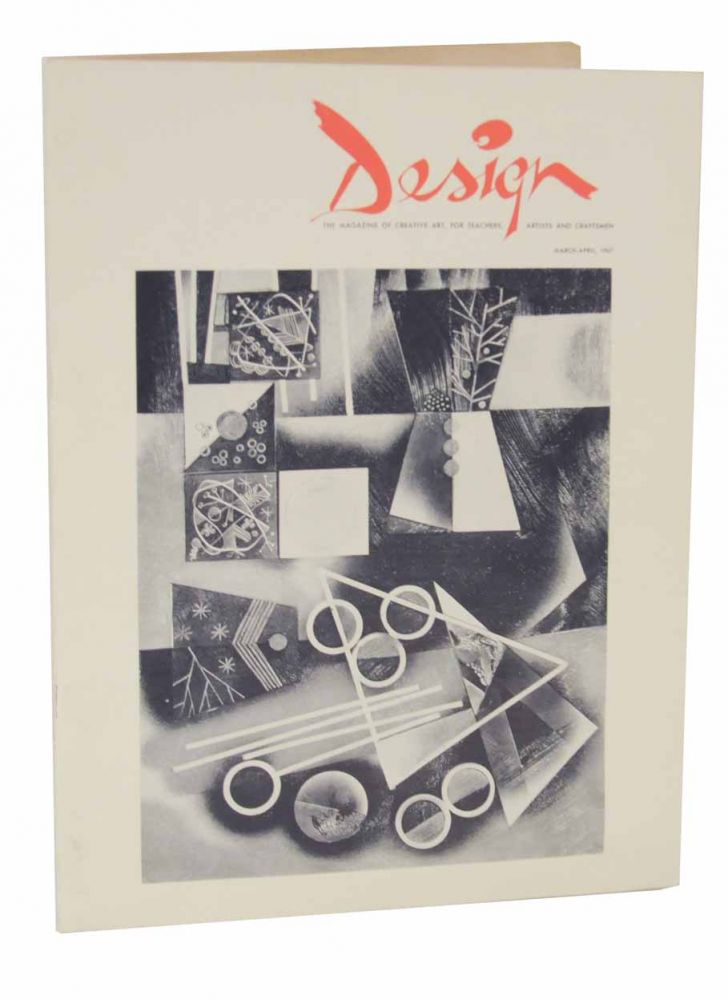 Design The Magazine of Creative Art, For Teachers, Artists and Craftsmen. Beurt R. SERVAAS, and publisher.