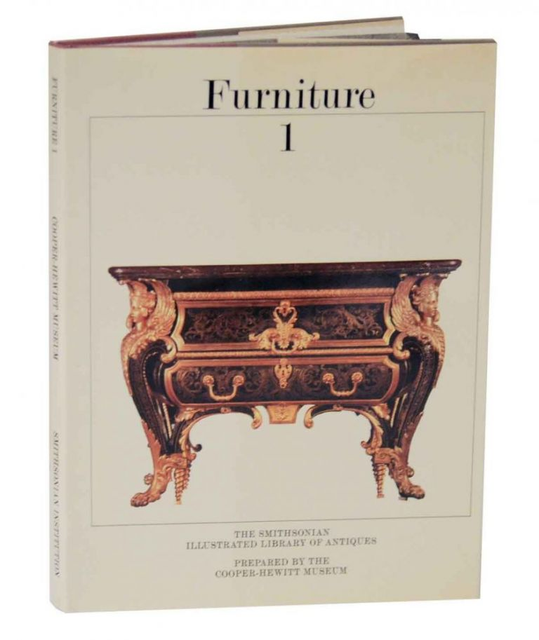 Furniture 1 From Prehistoric through Rococo (Smithsonian Illustrated Library of Antiques). Robert BISHOP, Patrcica Coblentz.