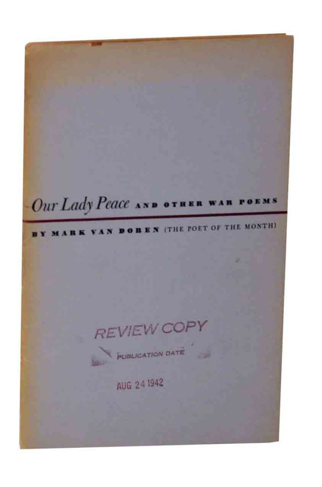 Our Lady Peace and Other War Poems. Mark VAN DOREN.