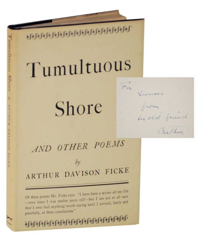 Tumultuous Shore and Other Poems (Signed First Edition). Arthur Davison FICKE.