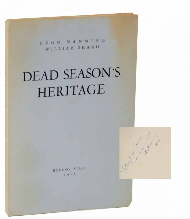 Dead Season's Heritage. Hugo MANNING, William Shand.