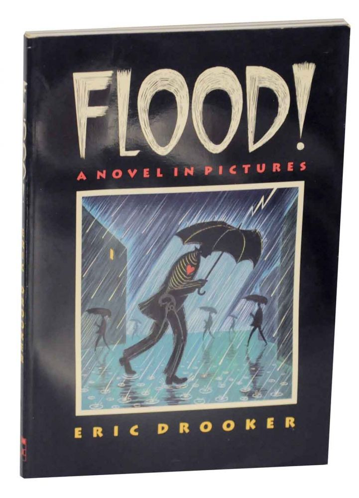 Flood! A Novel in Pictures. Eric DROOKER.