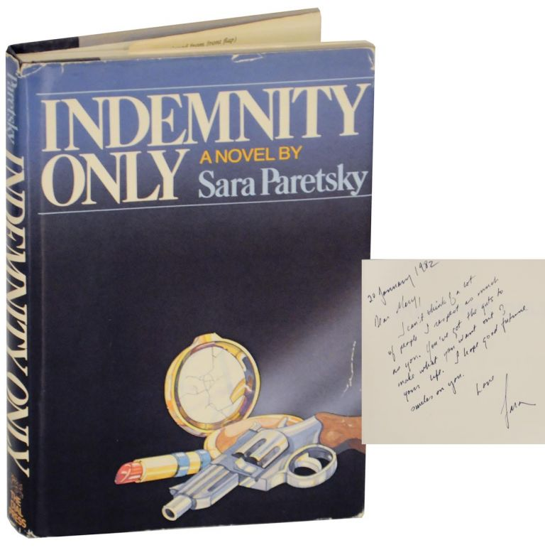 Indemnity Only (Signed First Edition). Sara PARETSKY.
