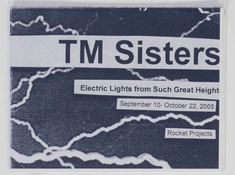 Electric Lights From Such Great Heights. TM Sisters.