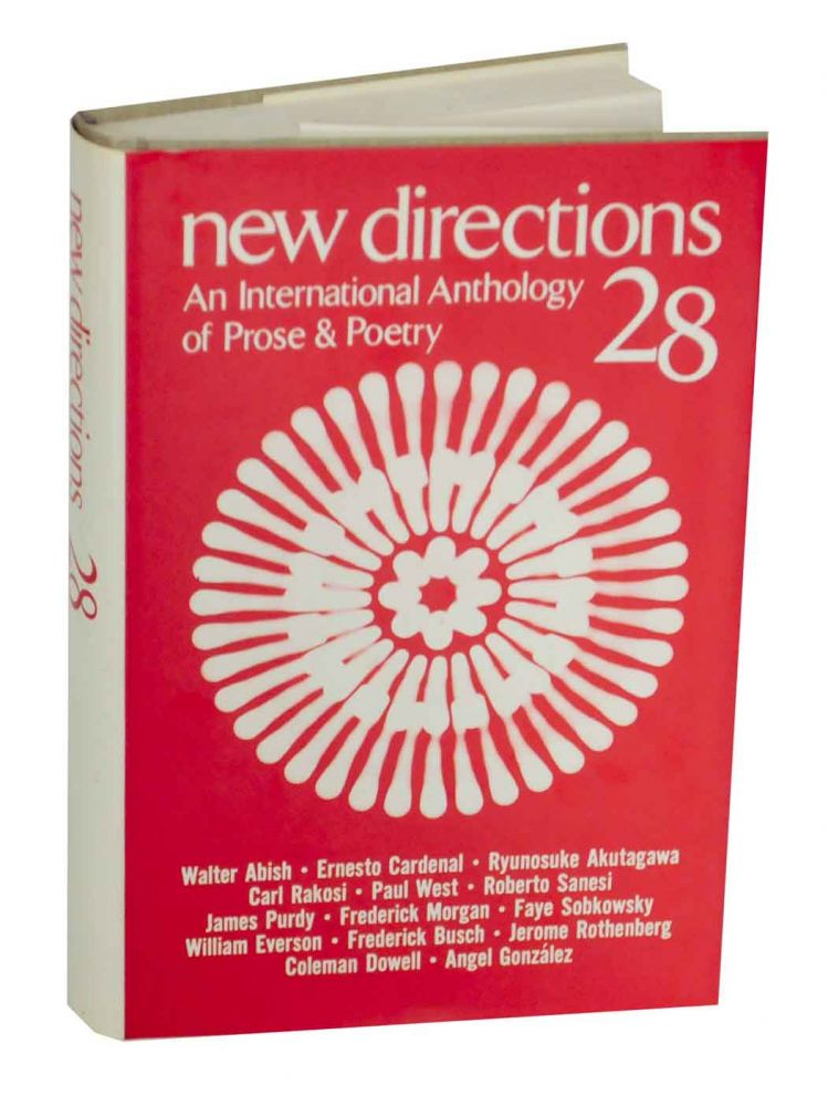 New Directions 28: An International Anthology of Prose & Poetry. James LAUGHLIN, Peter Glassgold, Frederick R. Martin.