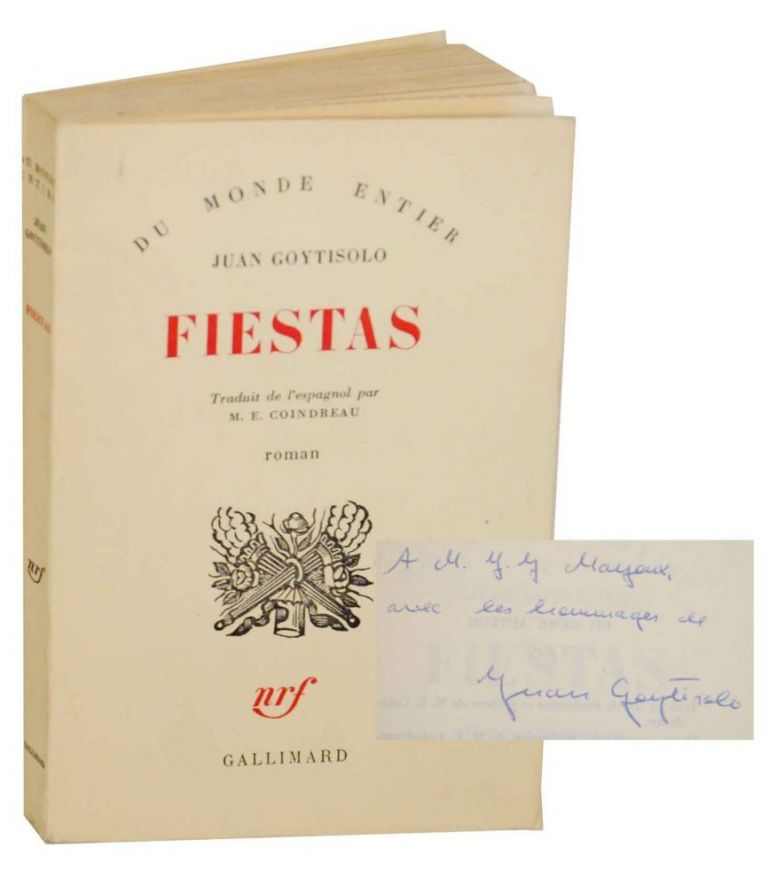 Fiestas (Signed First Edition). Juan GOYTISOLO.