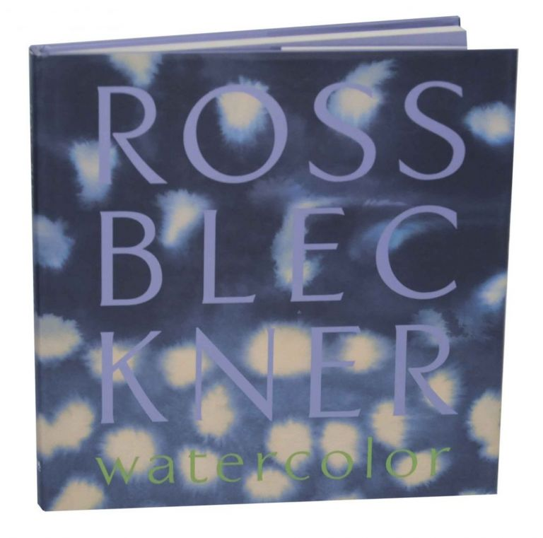 Ross Bleckner: Watercolor. Ross BLECKNER, Jose Luis Brea.