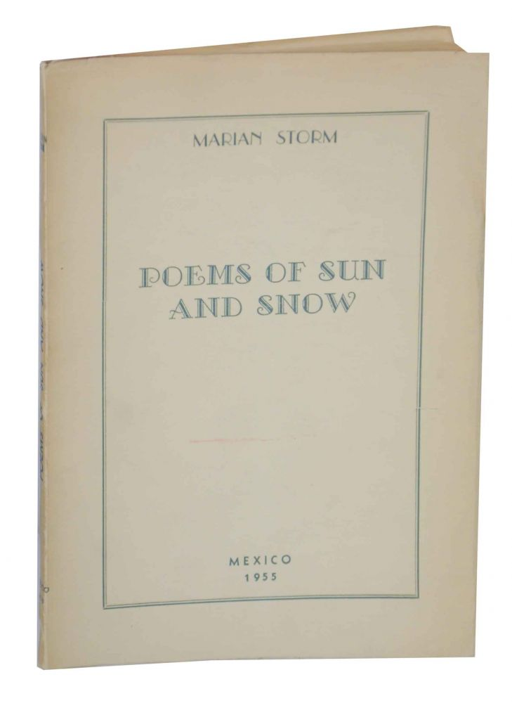Poems of Sun and Snow. Marian STORM.