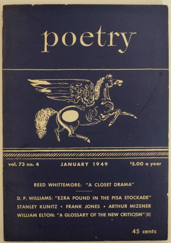 Poetry: A Magazine of Verse Vol. 73 No.4 January 1949. George DILLON, Marion Strobel, Hayden Carruth Stanley Kunitz Reed Whittemore.