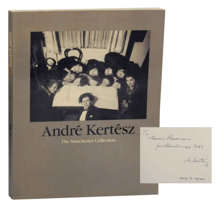 The Manchester Collection (Signed First Edition). Andre KERTESZ.