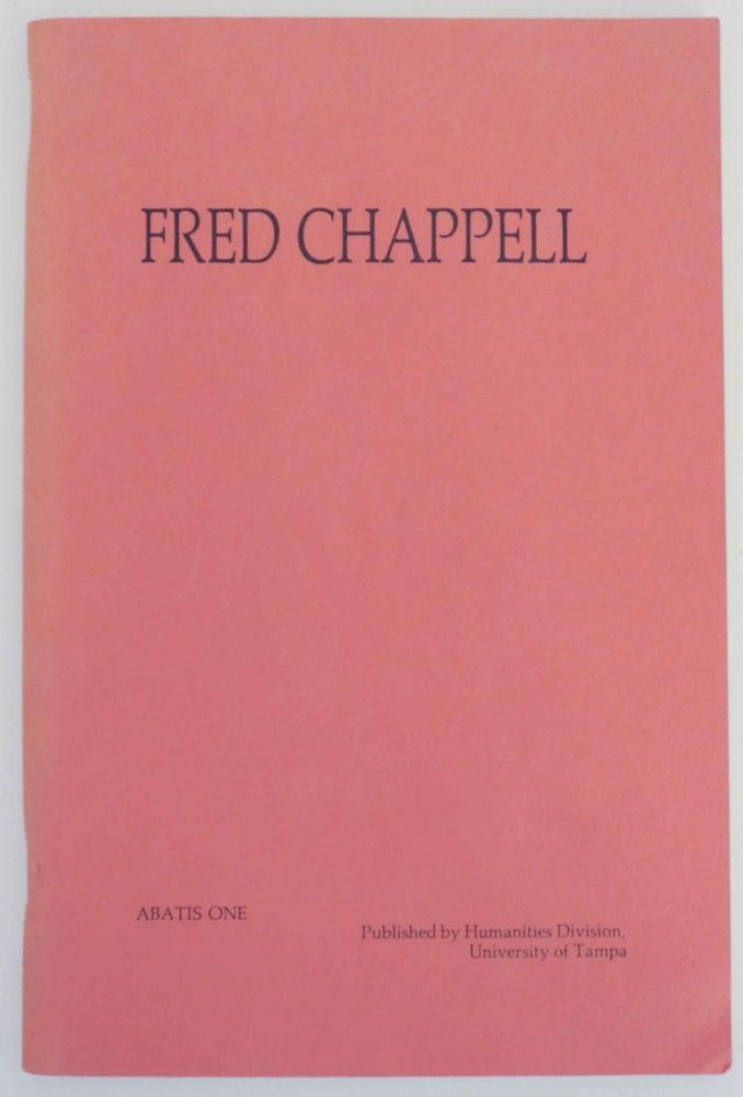 Abatis One: Fred Chappell. Duane - Fred Chappell LOCKE.