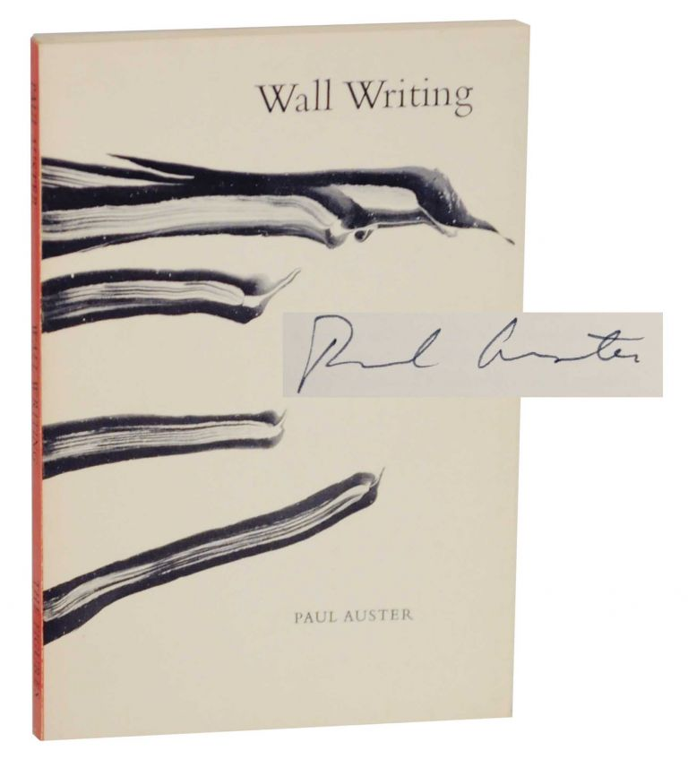 Wall Writing (Signed First Edition). Paul AUSTER.