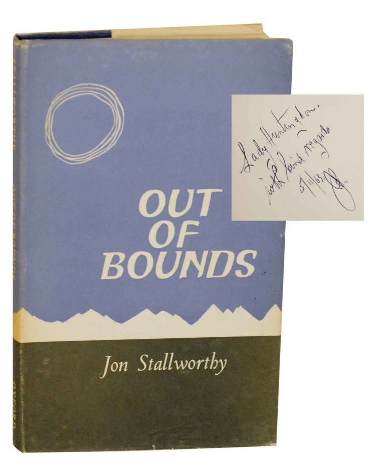Out of Bounds (Signed First Edition). Jon STALLWORTHY.