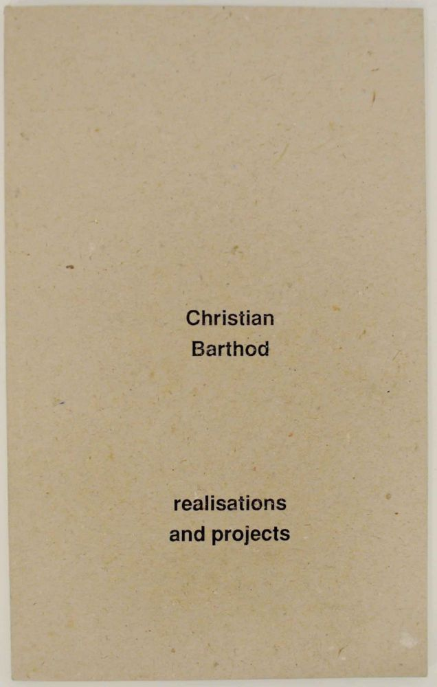 Realisations and Projects. Christian BARTHOD.