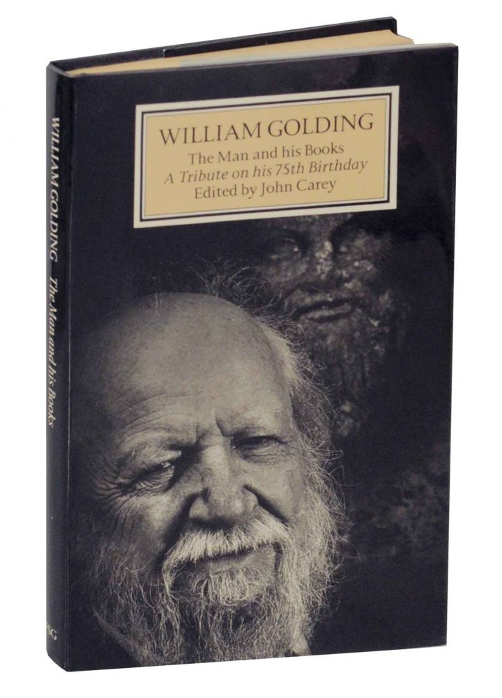 William Golding: The Man and His Books, A Tribute on his 75th Birthday. John CAREY.