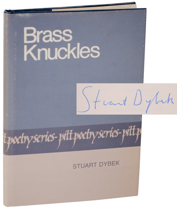 Brass Knuckles (Signed First Edition). Stuart DYBEK.