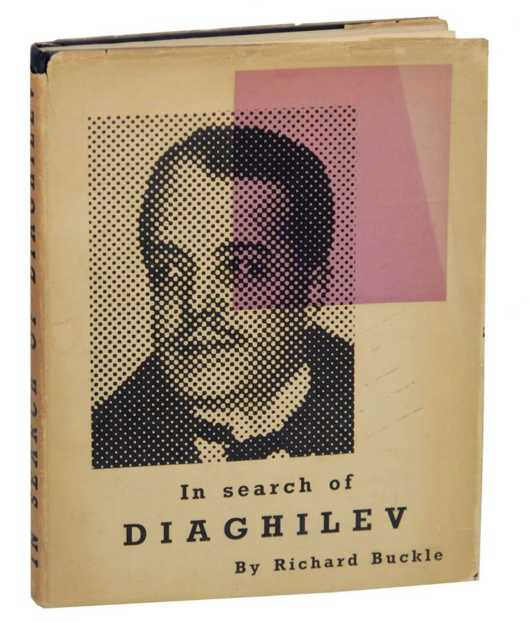In Search of Diaghilev. Richard BUCKLE.