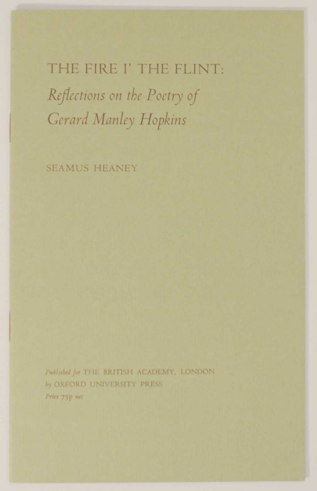 The Fire I' the Flint: Reflections on the Poetry of Gerard Manley Hopkins. Seamus HEANEY.
