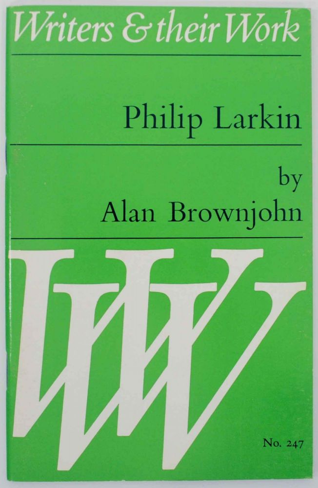 Philip Larkin. Alan BROWNJOHN.