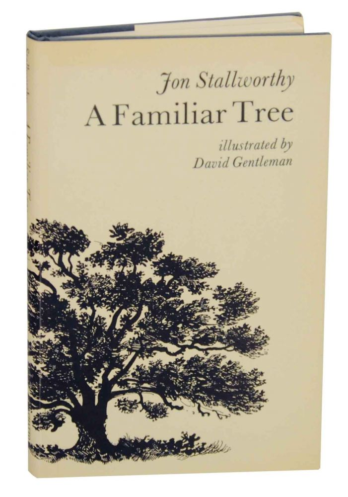 A Familiar Tree. Jon STALLWORTHY.