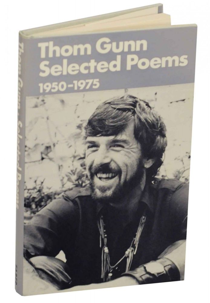 Selected Poems 1950-1975. Thom GUNN.