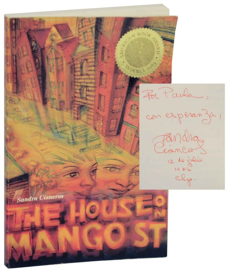The House on Mango Street (Signed). Sandra CISNEROS.