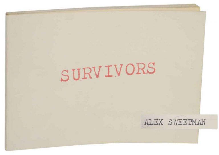 Survivors (Signed First Edition). Alex SWEETMAN.