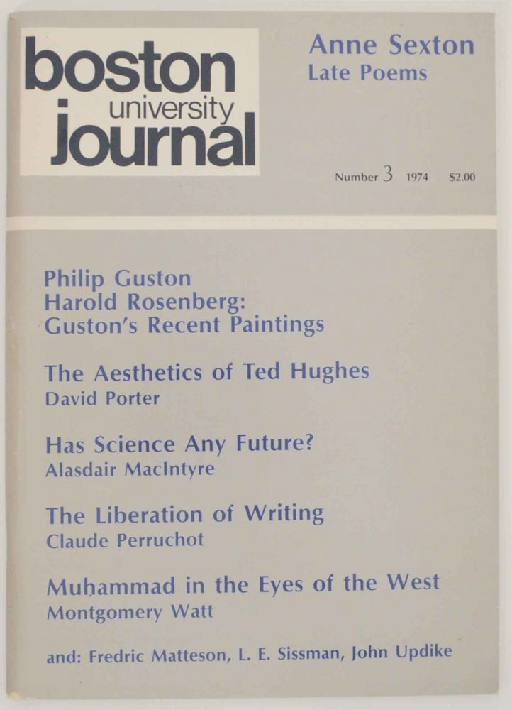 Boston University Journal Volume XXII / Number 3 / Fall 1974. Paul Kurt ACKERMANN, Harold Rosenberg Philip Guston, John Updike, Anne Sexton.