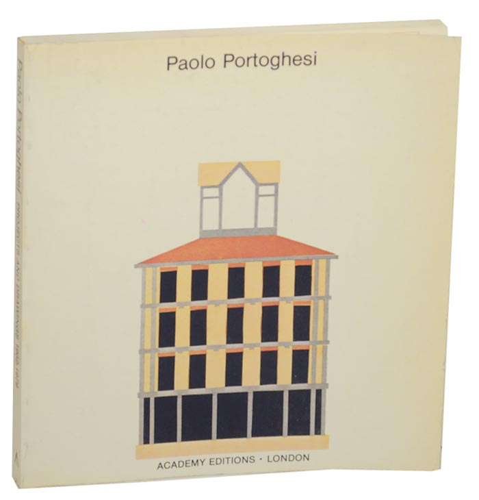 Paolo Portoghesi: Projects and Drawings 1949-1979. Paolo PORTOGHESI.