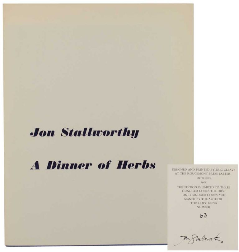A Dinner of Herbs (Signed Limited Edition). Jon STALLWORTHY.