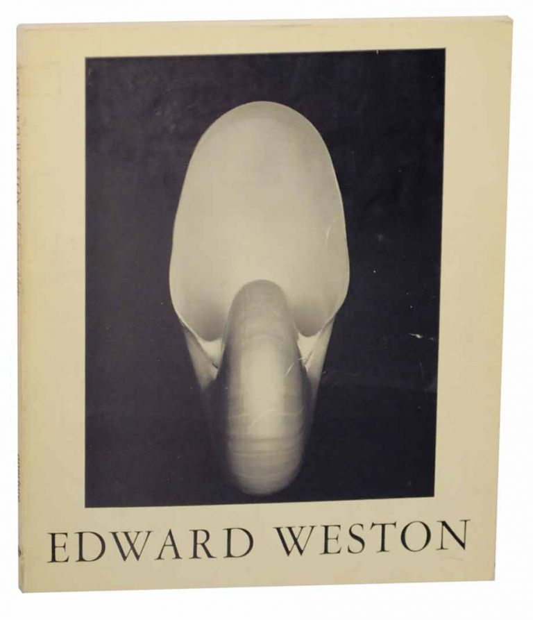 Edward Weston, Photographer: The Flame of Recognition. Edward WESTON, Nancy Newhall.
