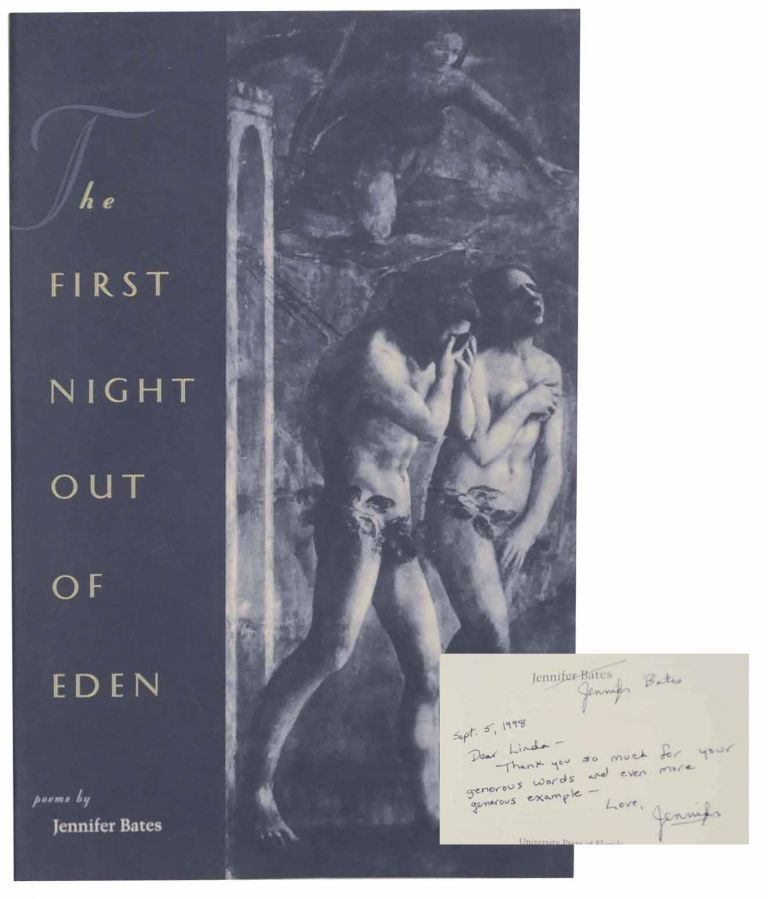 The First Night Out of Eden (Signed First Edition). Jennifer BATES.