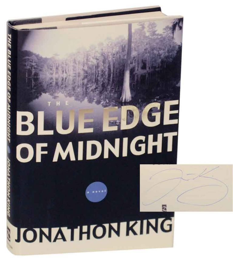 The Blue Edge of Midnight (Signed First Edition). Jonathon KING.