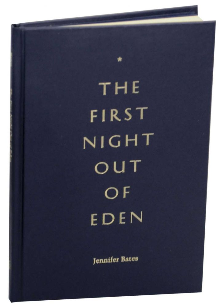 The First Night Out of Eden. Jennifer BATES.