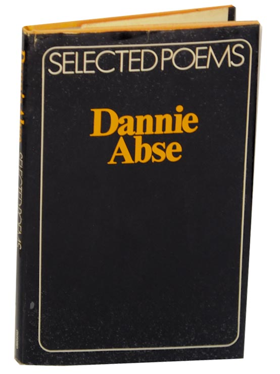 Selected Poems. Dannie ABSE.