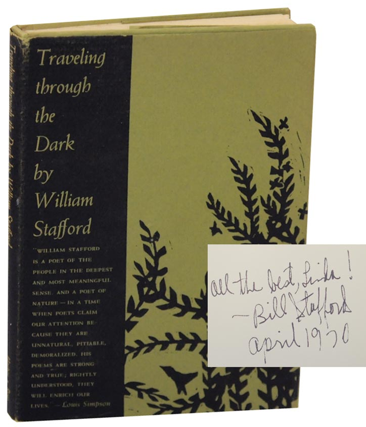 Traveling Through The Dark (Signed). William STAFFORD.