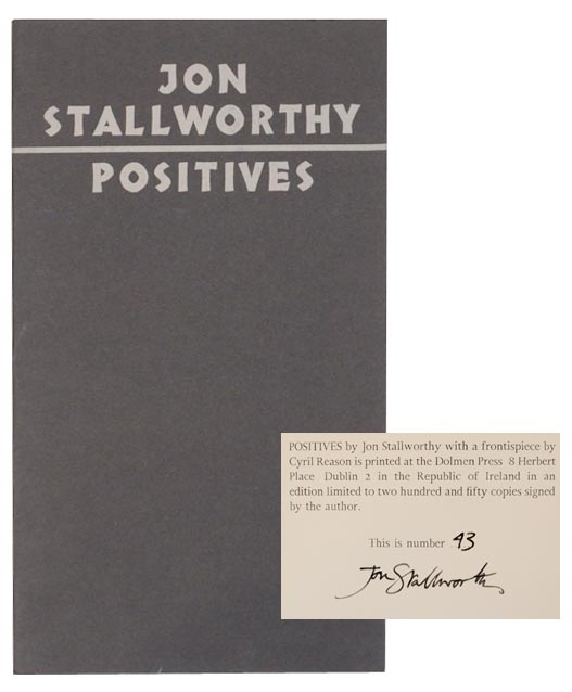 Positives (Signed Limited Edition). Jon STALLWORTHY.