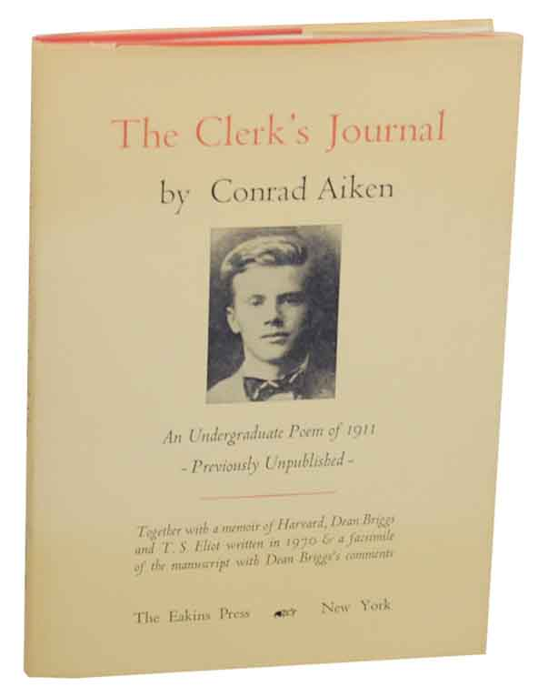 The Clerk's Journal: Being the Diary of a Queer Man. Conrad AIKEN.