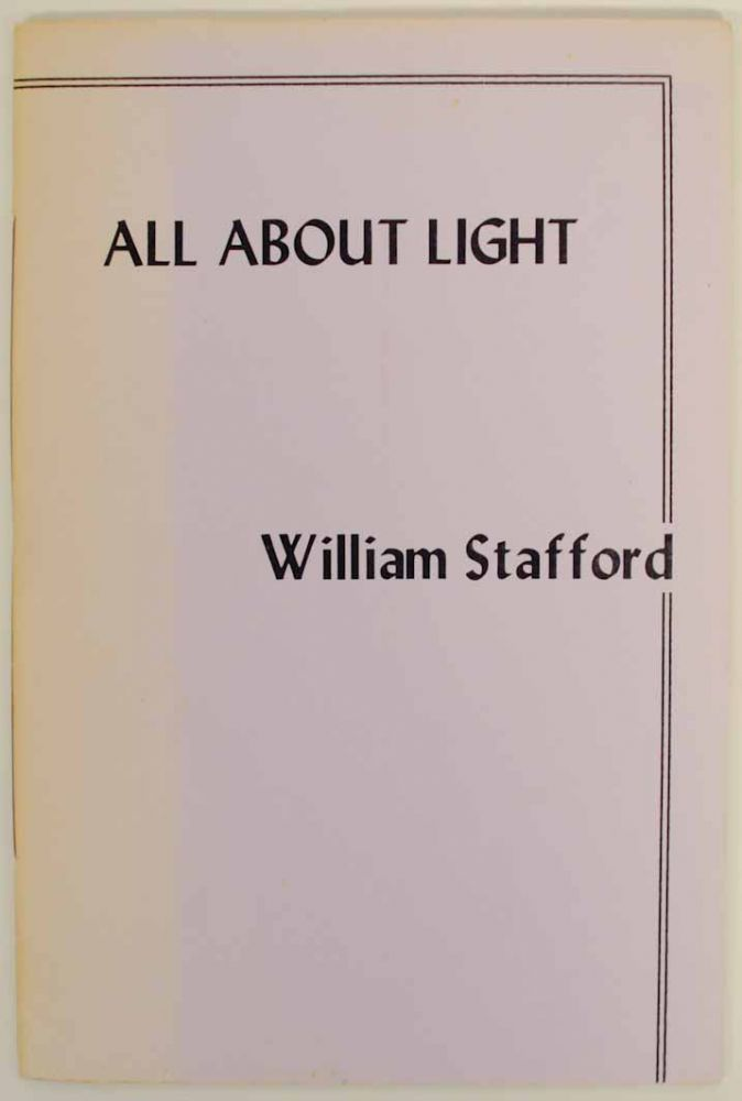 All About Light. William STAFFORD.