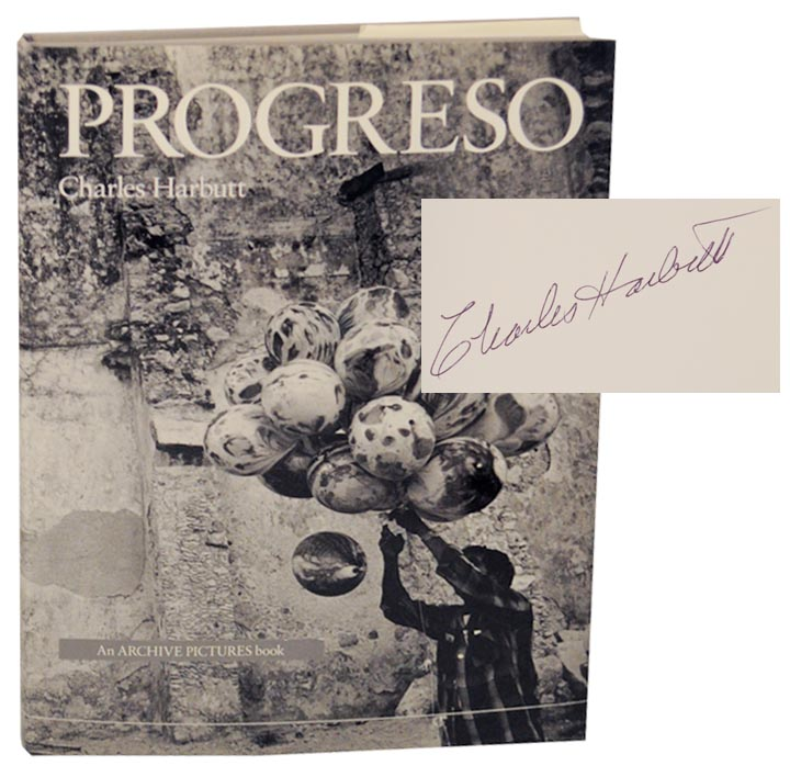 Progreso (Signed First Edition). Charles HARBUTT.