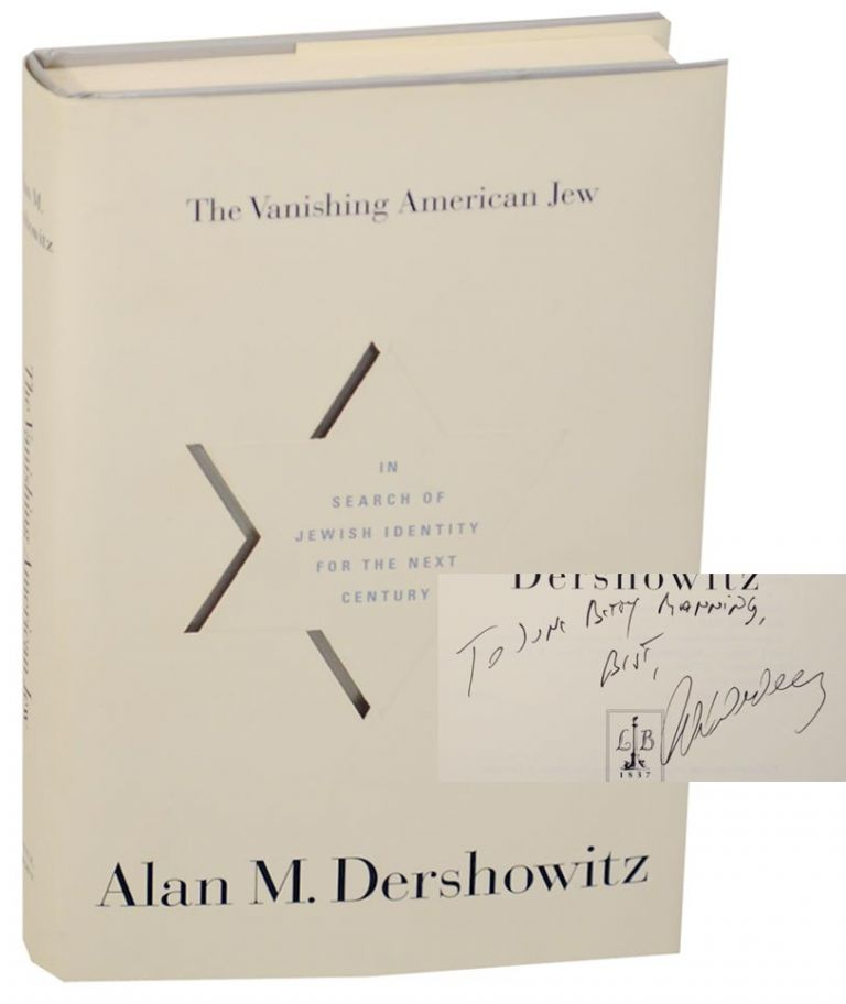 The Vanishing American Jew (Signed First Edition). Alan M. DERSHOWITZ.