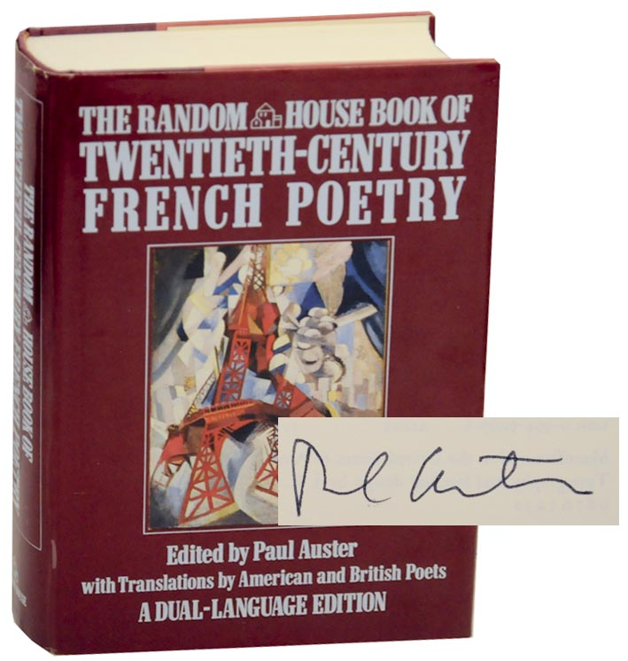 The Random House Book of Twentieth Century French Poetry (Signed First Edition). Paul AUSTER.