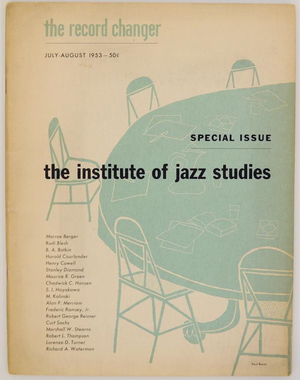 The Record Changer July-August 1953 Special Issue: The Institute of Jazz Studies. Bill GRAUER, Frederic Ramsay jr.