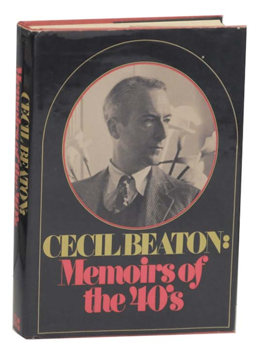 Cecil Beaton: Memoirs of the 40's. Cecil BEATON.