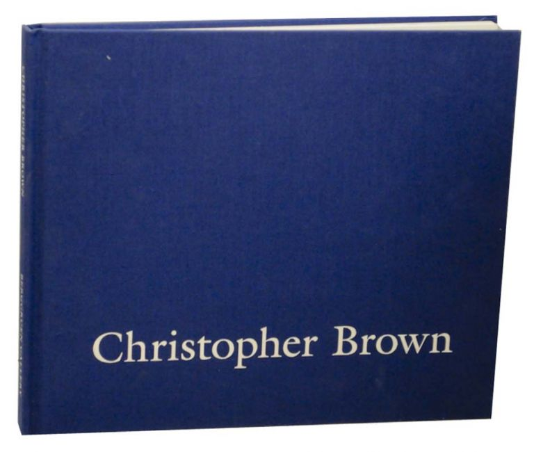 Christopher Brown: The Waters Sliding. Christopher BROWN, Philip Levine.