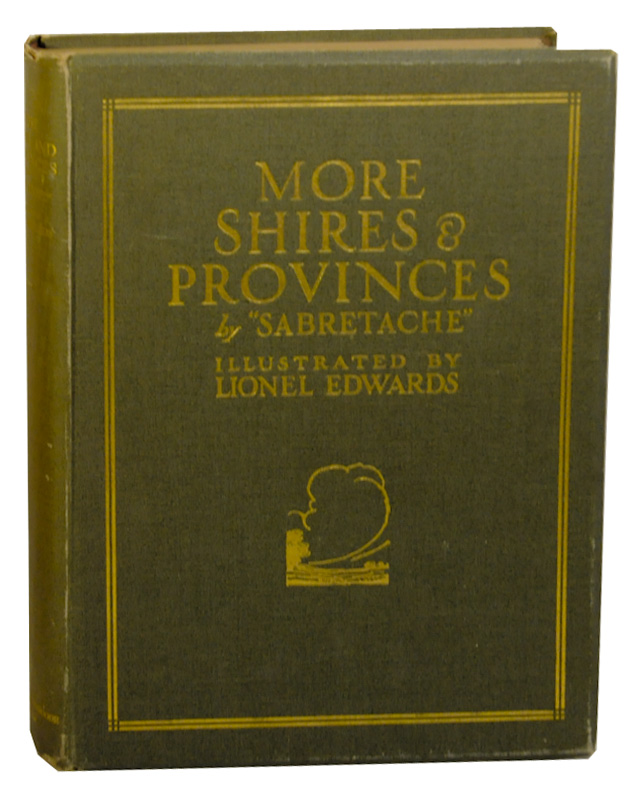 More Shires and Provinces. SABRETACHE, Lionel Edwards, Albert Stewart Barrow.